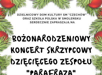 """Bożonarodzeniowy Koncert Skrzypcowy Dziecięcego Zespołu """"Parafraza"""" ze Smoleńska"""