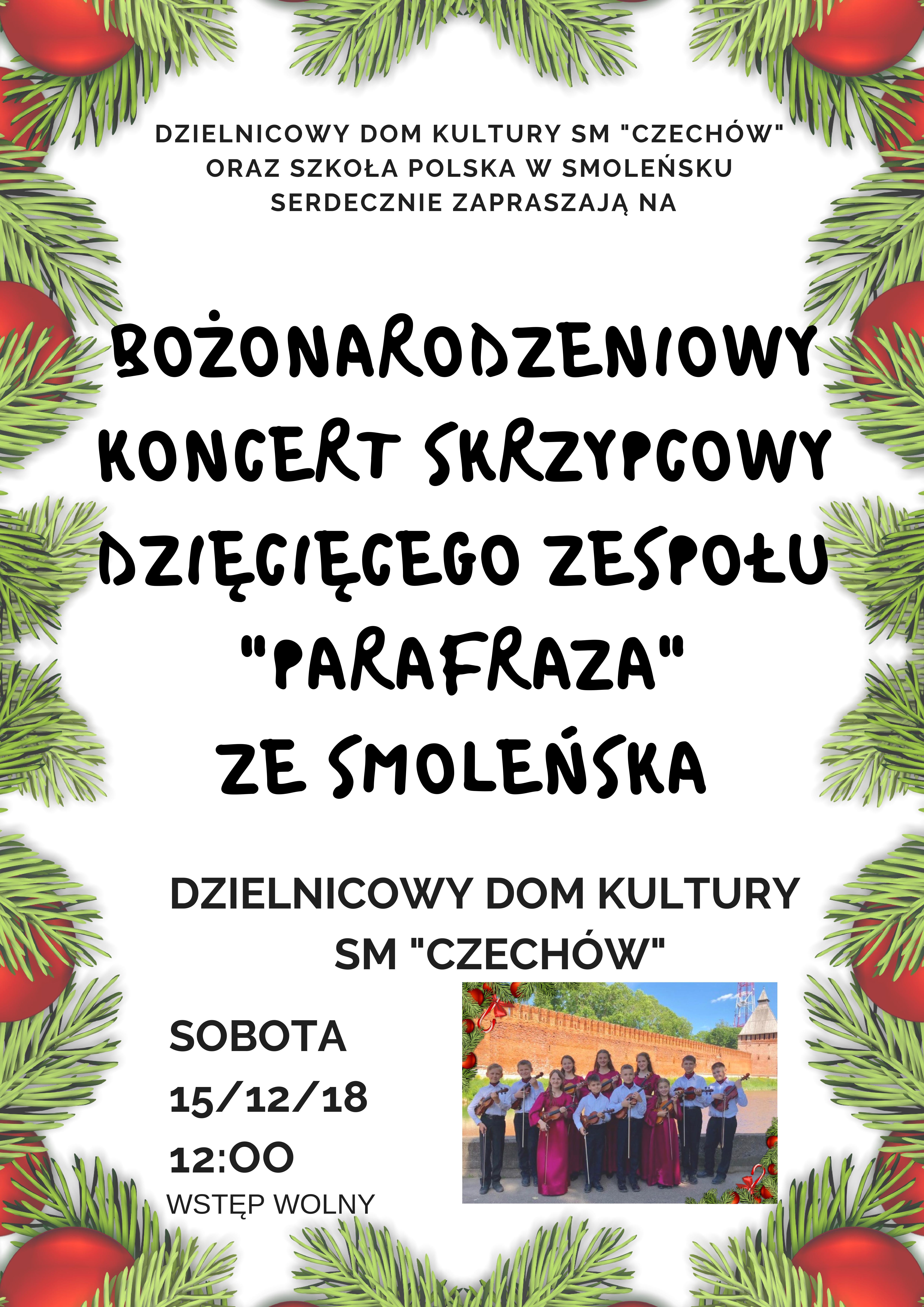 """Bożonarodzeniowy Koncert Skrzypcowy Dziecięcego Zespołu """"Parafraza"""" zeSmoleńska"""