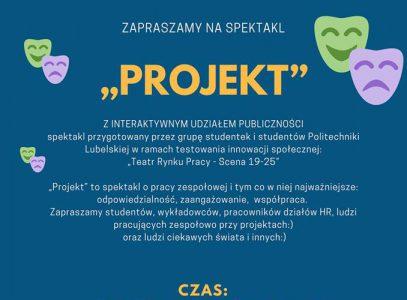 """Spektakl """"Projekt"""" w ramach """"Teatru Rynku Pracy. Scena 19-25"""""""
