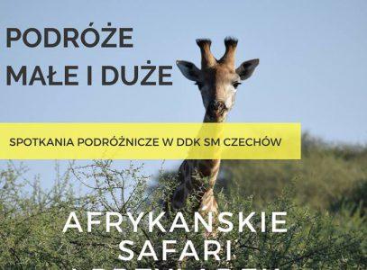"""Spotkanie podróżnicze """"Afrykańskie Safari i Przylądek Dobrej Nadziei"""""""