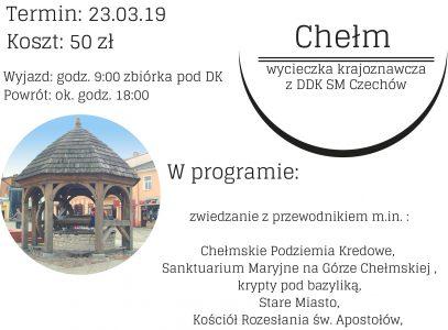 """Chełm. Wycieczka krajoznawcza z DDK SM ,,Czechów"""""""
