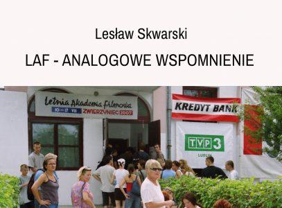 """Wystawa Lesława Skwarskiego pn. """"LAF – Analogowe wspomnienie"""""""