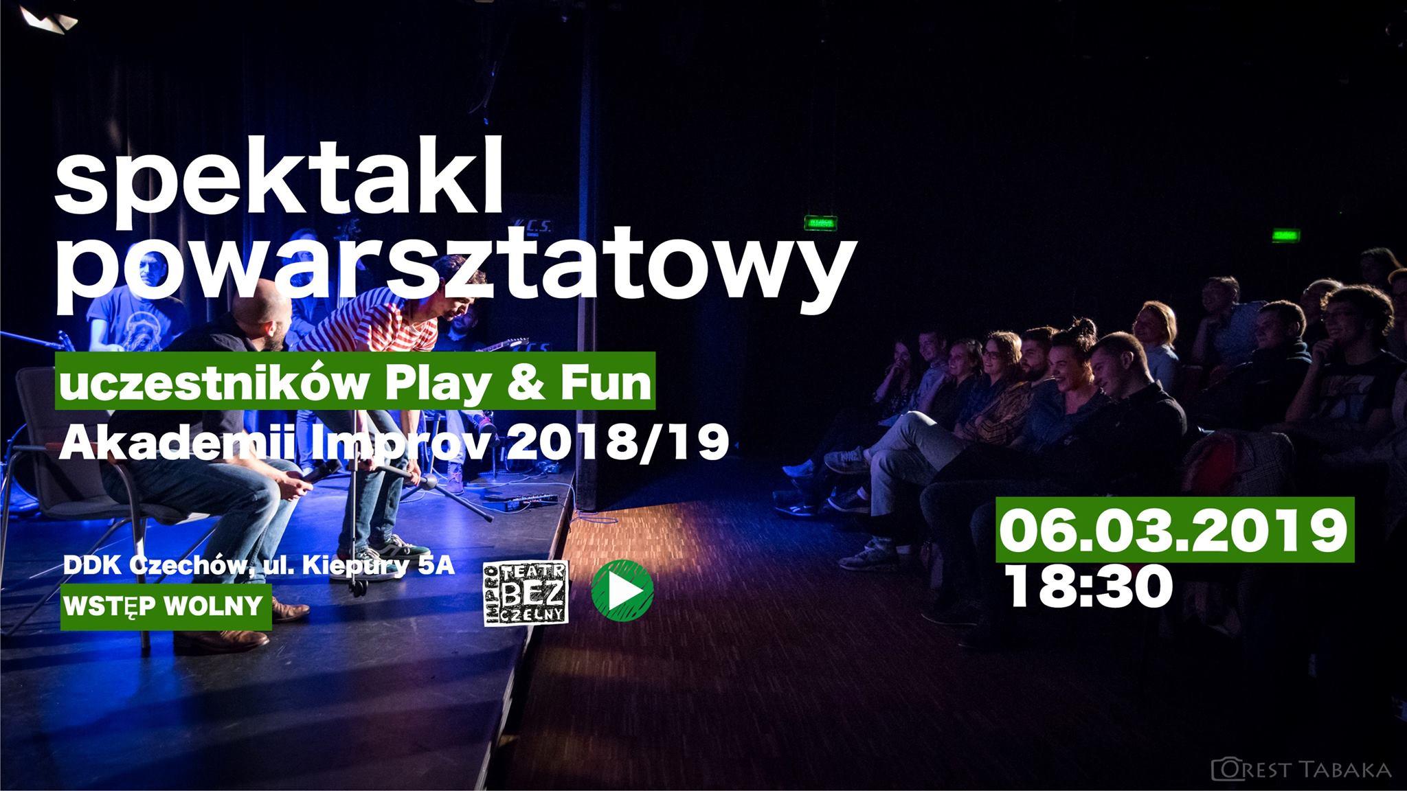 Improv Show w wykonaniu uczestników warsztatów Play&Fun