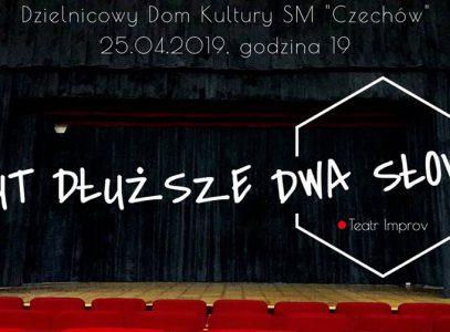 """Spektakl """"Tymczasem w…"""" grupy Dwa Słowa Teatr Improv"""