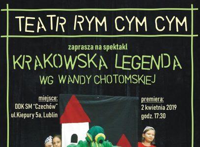 """Premiera spektaklu """"Krakowska legenda"""" wgWandy Chotomskiej"""