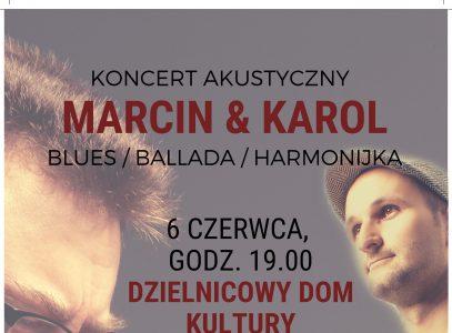 "Koncert akustyczny ""Marcin & Karol"""