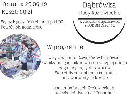 Wycieczka krajoznawcza z DDK Czechów – Dąbrówka i lasy Kozłowieckie