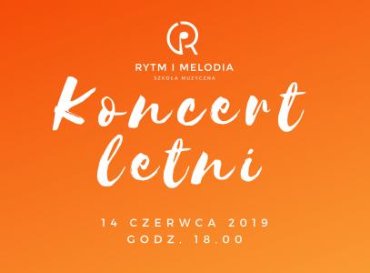 """""""Koncert Letni"""" Szkoły Muzycznej """"Rytm i Melodia""""."""