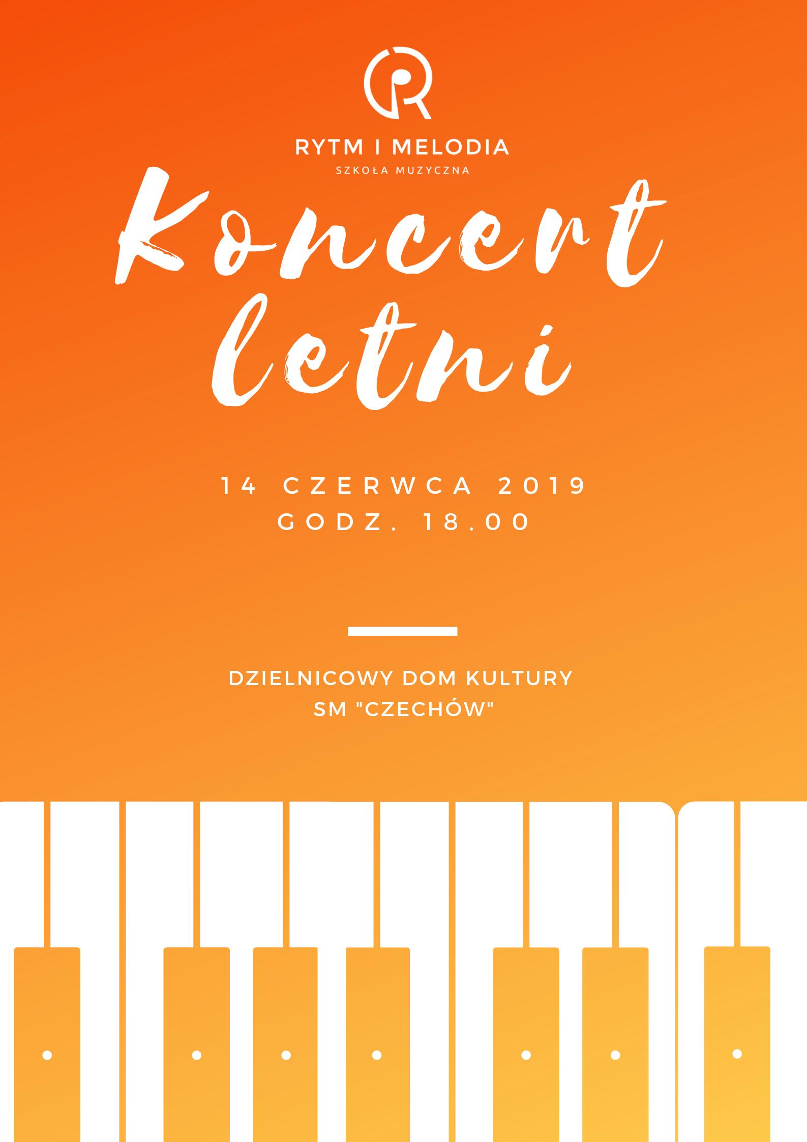 """""""Koncert Letni"""" Szkoły Muzycznej """"Rytm iMelodia""""."""
