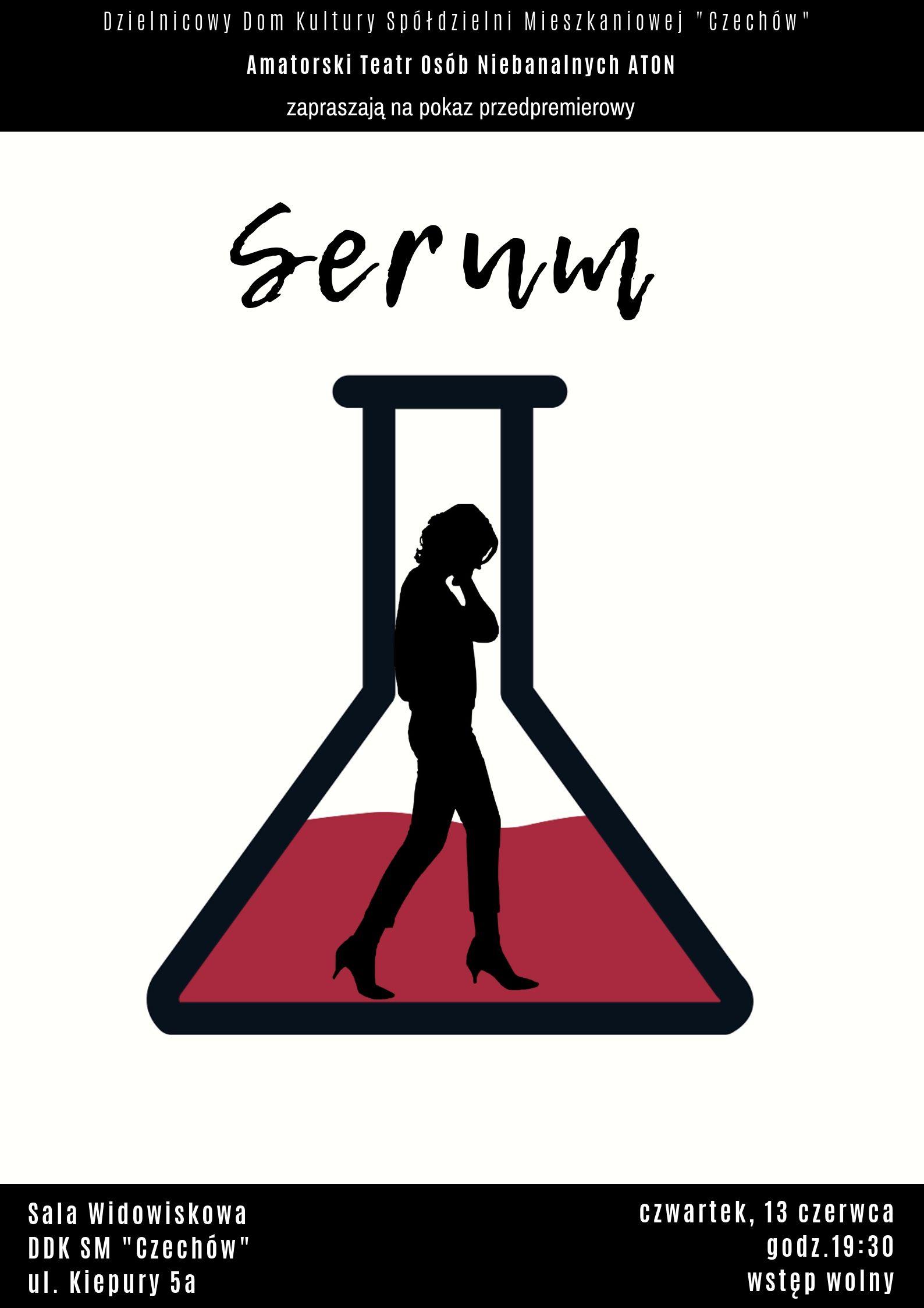 """Pokaz przedpremierowy """"Serum"""""""