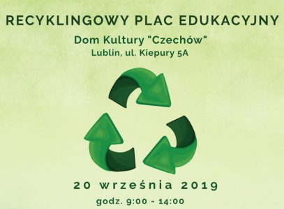 Recyklingowy Plac Edukacyjny