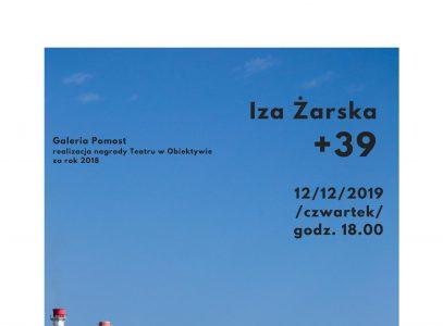 """Wernisaż wystawy Izabeli Żarskiej """"+39"""" wGalerii Pomost"""