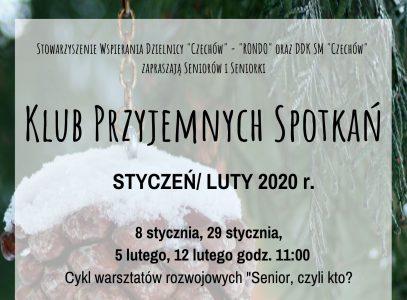 Styczeń/luty wKlubie Przyjemnych Spotkań