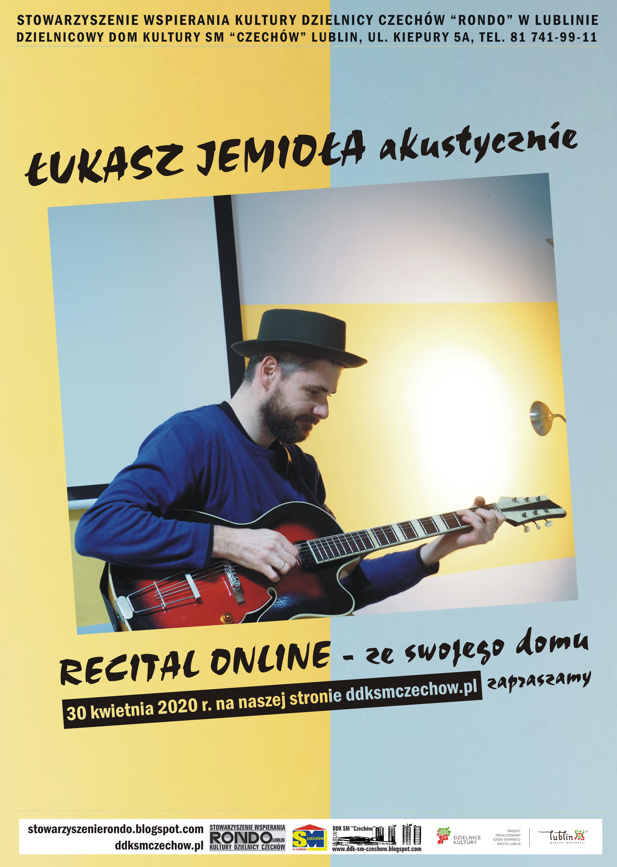 Recital Łukasza Jemioły online