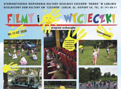 """Fotoreportaż zprogramu """"Filmy iwycieczki""""/ 06-17.07.2020 r."""