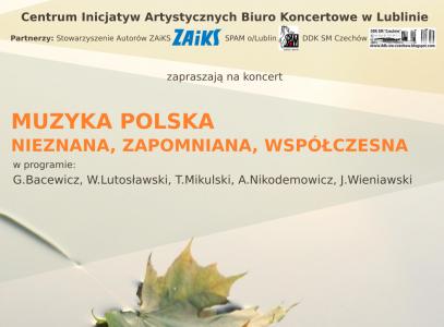Muzyka polska. Nieznana, zapomniana, współczesna