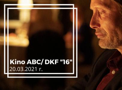 """Kino ABC iDKF """"16"""" – repertuar 20.03.2021 r."""