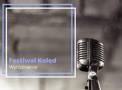 Nagroda wOgólnopolskim Festiwalu Kolęd!