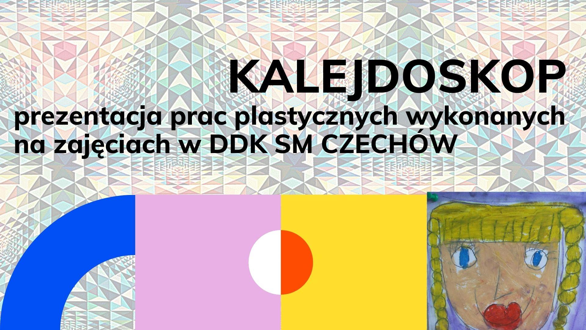 KALEJDOSKOP – prezentacja prac plastycznych