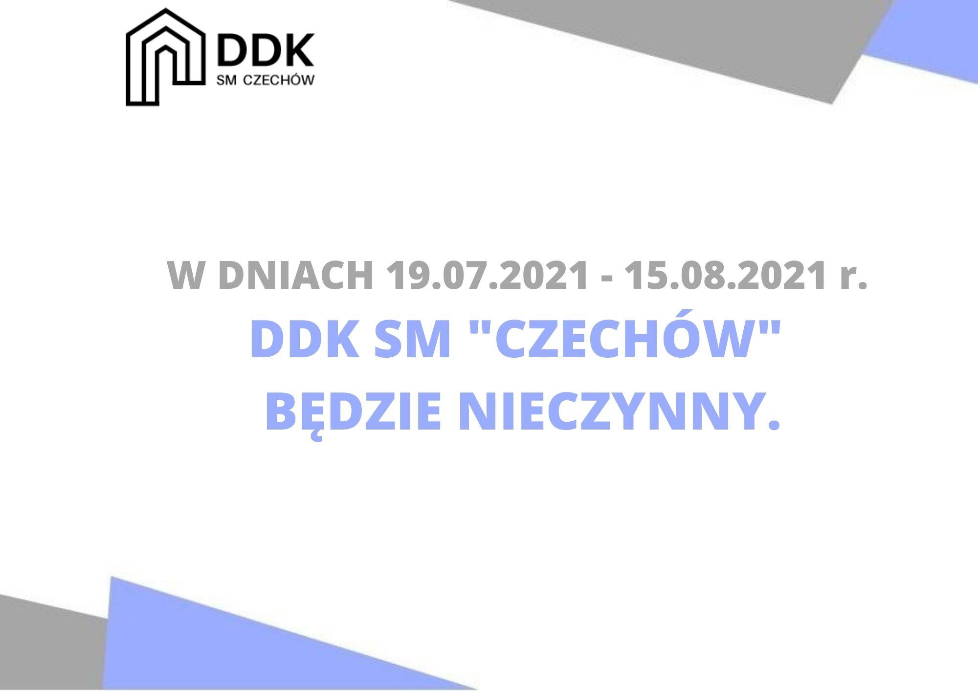 """Przerwa wakacyjna wDDK SM """"Czechów"""""""